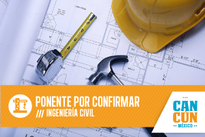 Ingeniería Civil - Ponente por Confirmar 2